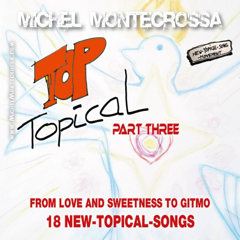 Michel Montecrossa's CD & DVD 'Top Topical Part Three'