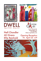 DWELL - April 21st through May 25th at the Hillsborough Gallery of Arts