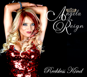Reckless Kind - Angela Reign