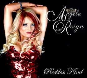 Reckless Kind - Angela Reign