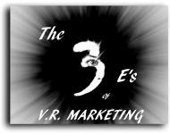 The 3 E's of VR Marketing