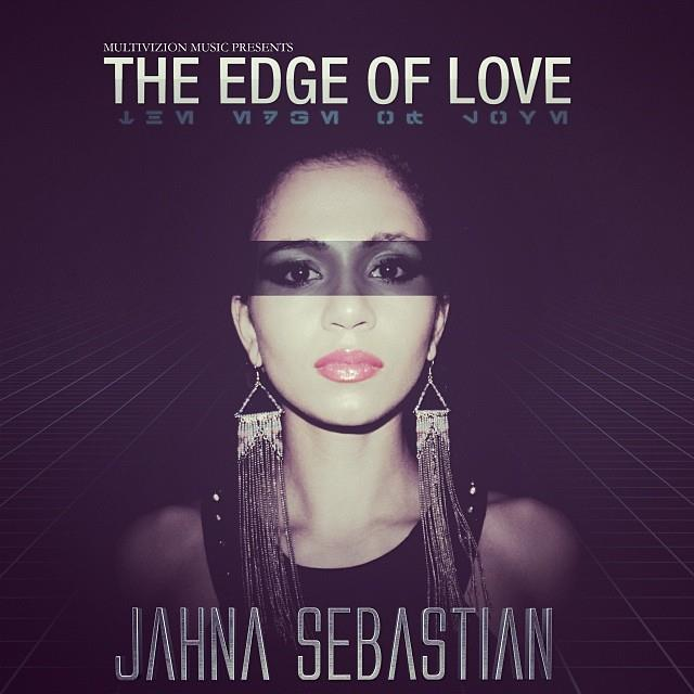 "Jahna Sebastian ""The Edge of Love"""