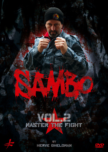Sambo Vol. 2: Master the Fight by Hervé Gheldman