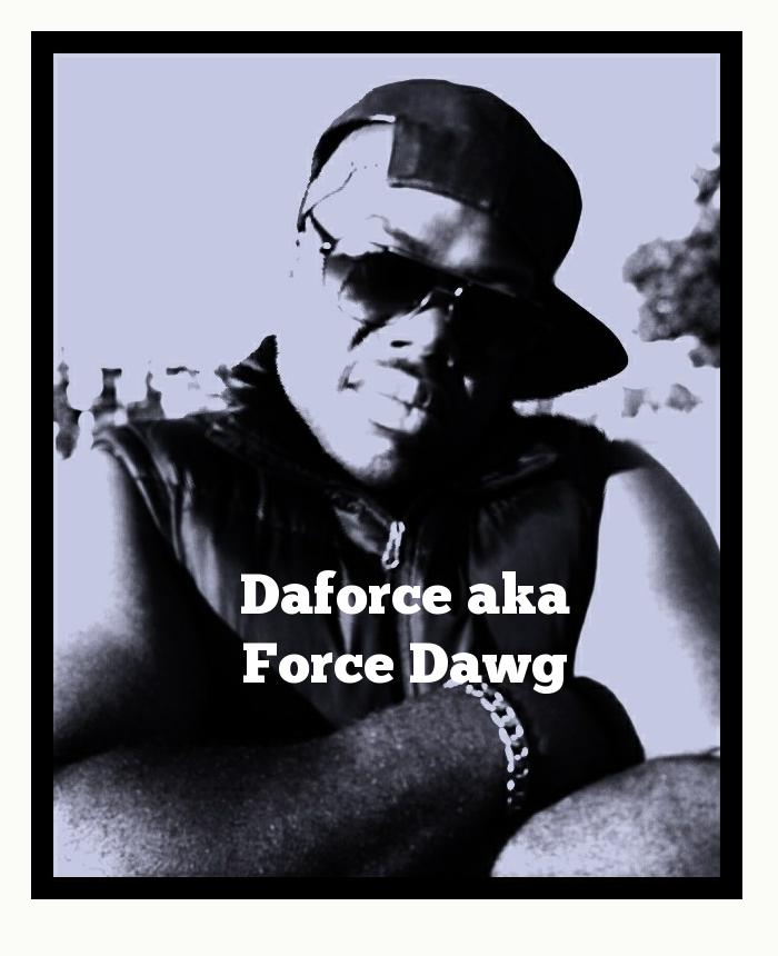 Daforce aka Force Dawg