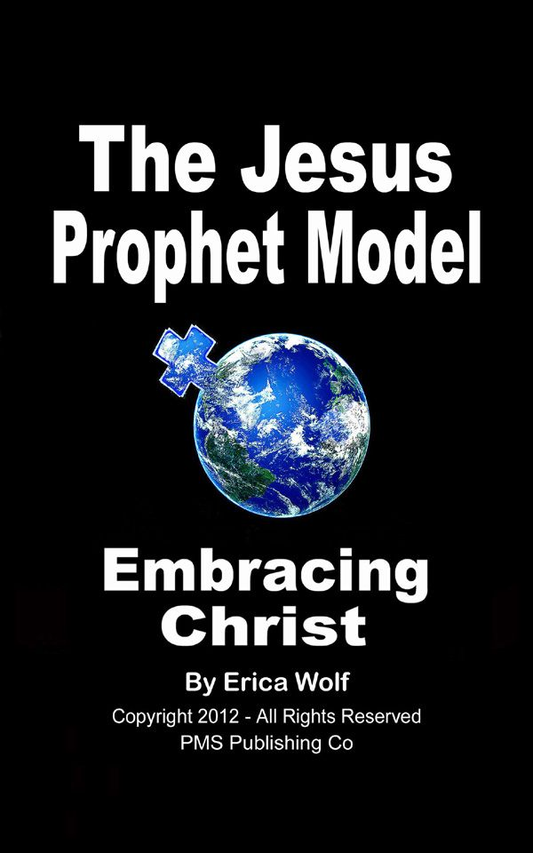 The Jesus Prophet Model - Embracing Christ-Restoring Jesus  to Our Christianity