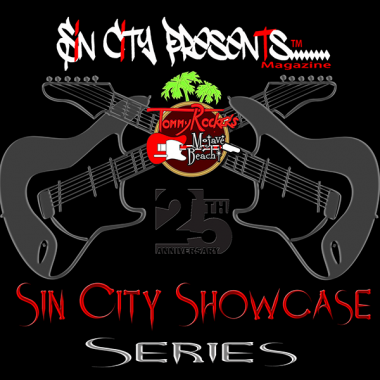Tommy Rocker's 25th Anniversary Sin City Showcase Series