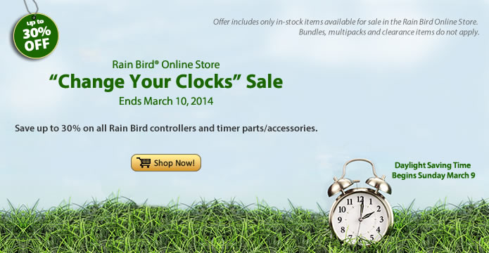 Save up to 30% on all timers at the Rain Bird Online Store. Ends March 10, 2014.