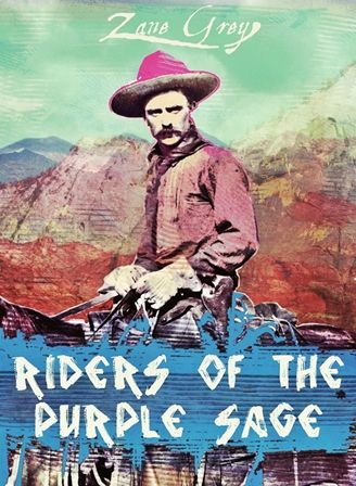 Riders of the Purple Sage Now Available on Web-e-Books.com