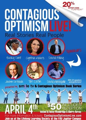 Launching Contagious Optimism April 4 FAU Jupiter