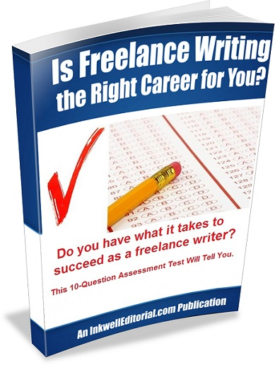 Is freelance writing a good choice for you? Take the assessment test & find out.