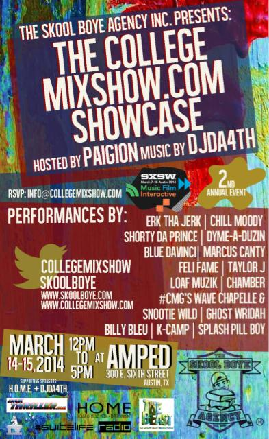 The CollegeMixShow.com Showcase SXSW 2014