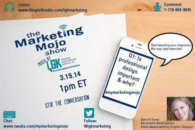 The Marketing Mojo Show March 19