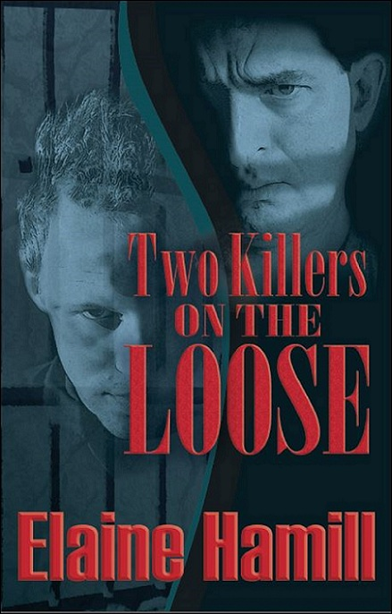 """Two Killers on the Loose"" by Elaine Hamill"
