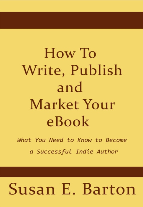 Write and Publish Your eBook by Susan Barton