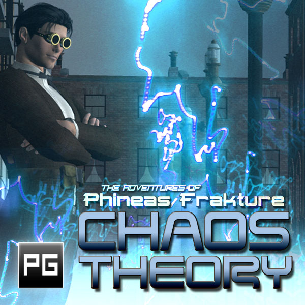 The Adventures of Phineas Frakture: Chaos Theory by Joseph Gatch