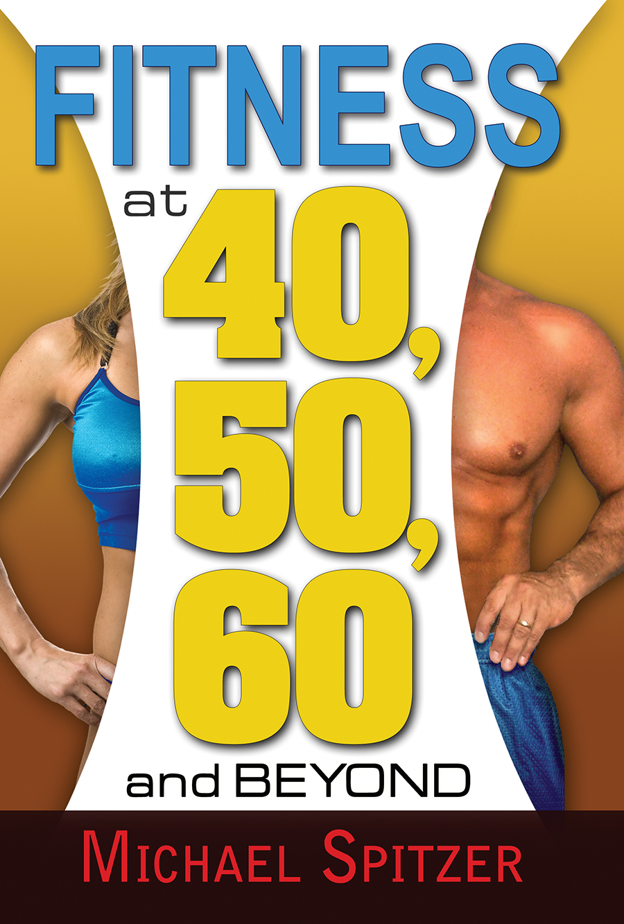 The Highly Rated Ultimate Guide For Fitness Over Age 40