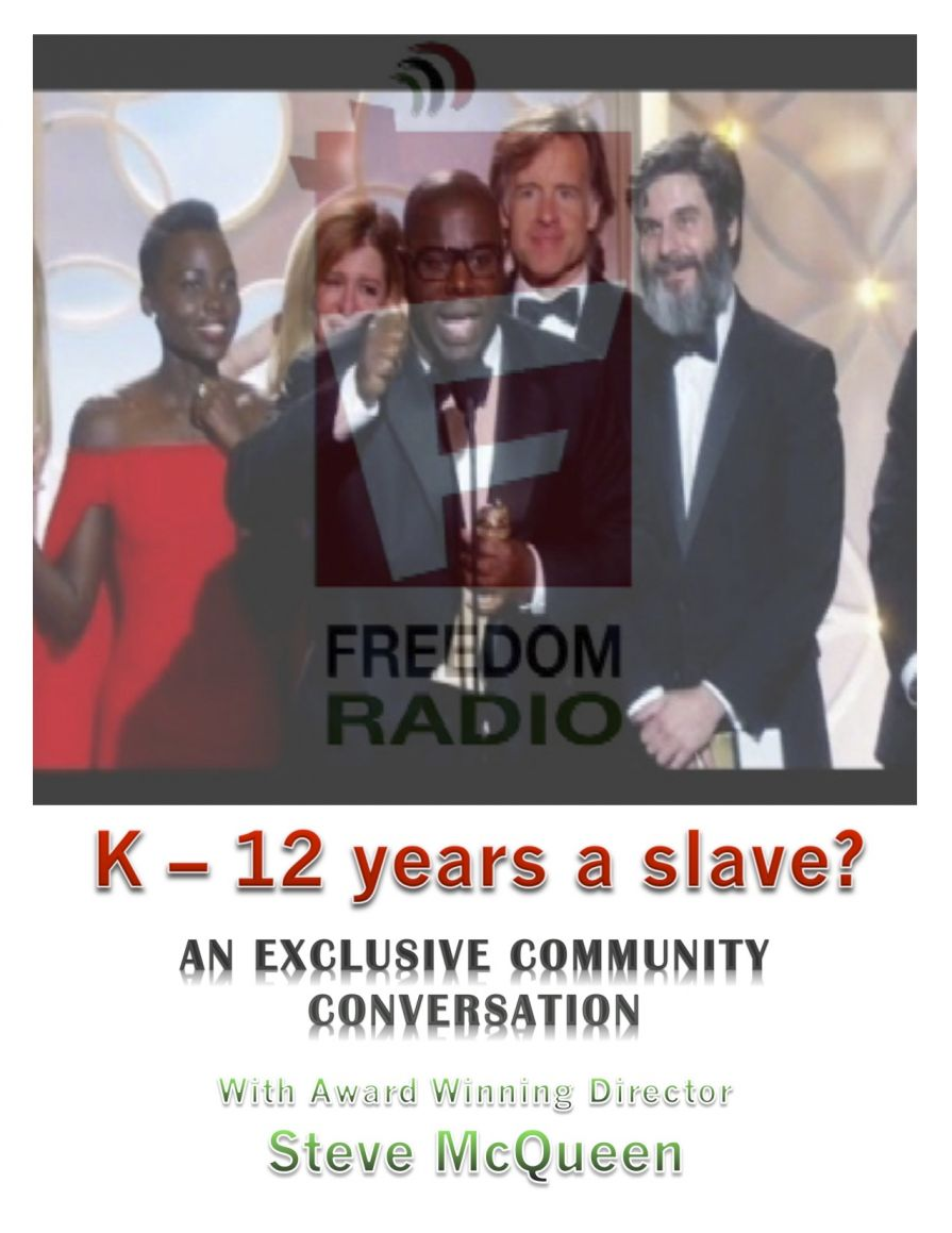 K-12 Years a Slave?