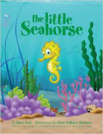 The Little Seahorse by Sheri Fink