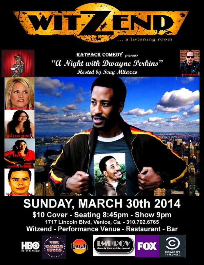 "Sun, March 30th @ 8:45pm Ratpack Comedy presents ""A Night with Dwayne Perkins"""