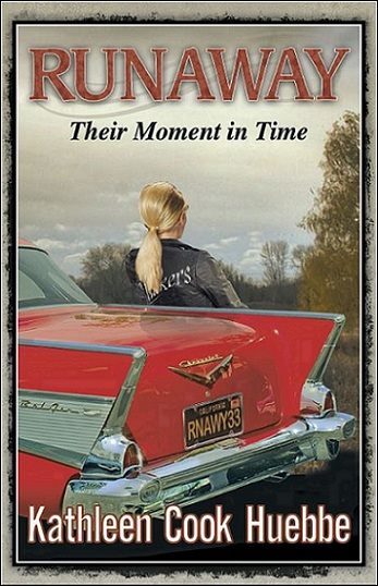 """Runaway: Their Moment in Time"" by Kathleen Cook Huebbe"