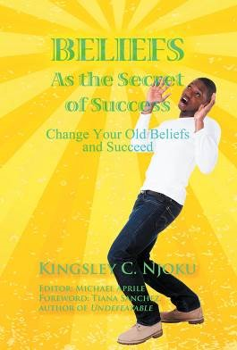 Beliefs as the Secret of Success