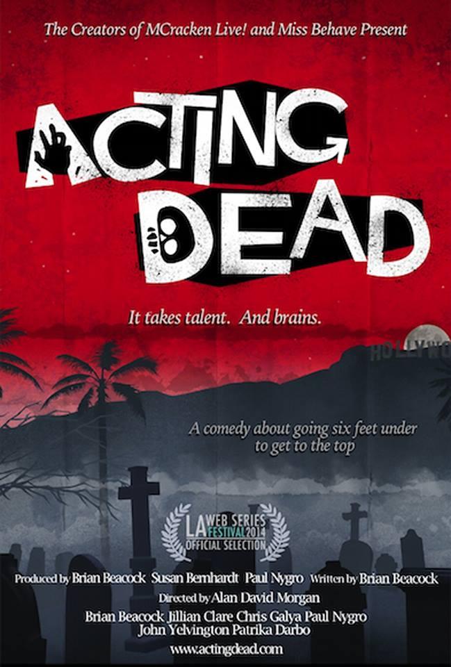 Acting Dead - LAwebFest 2014