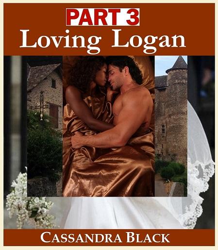 Loving Logan, Part 3