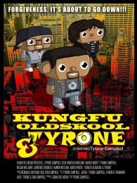 Kung Fu, Old Skool, & Tyrone Poster