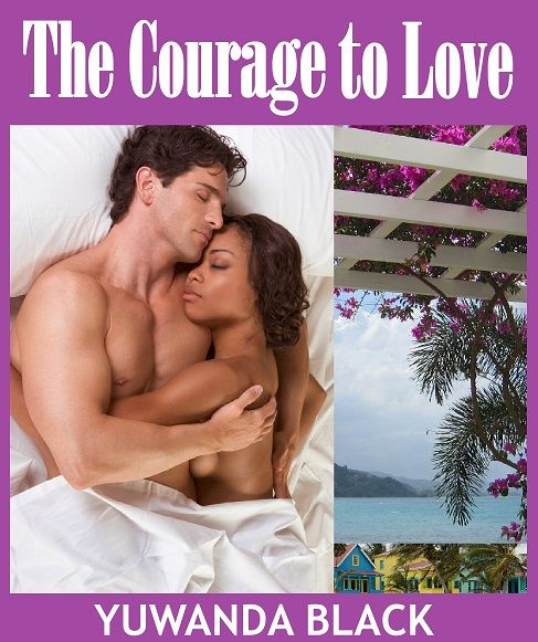 The Courage to Love: A Short, Multi-Cultural Romance Novel