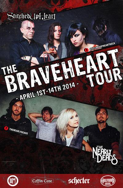 The BraveHeart  Tour April 1-18