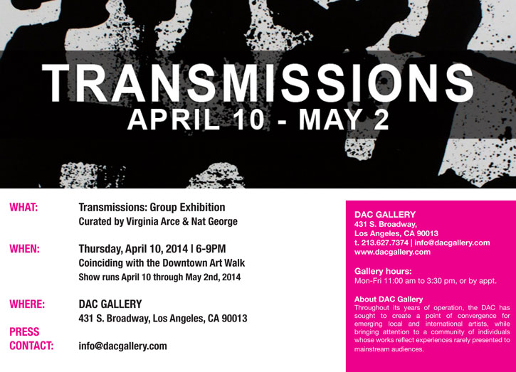 Transmissions at DAC Gallery in April