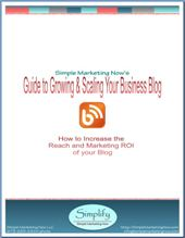 Guide to Growing and Scaling Your Business Blog