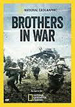 Brothers In War, National Geographic