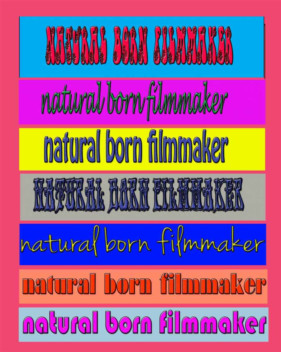 Natural Born Filmmaker