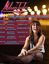 Melanie Taylor Walk It Out Tour