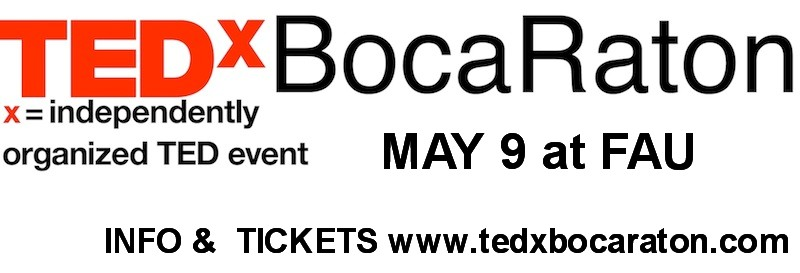 TEDxBocaRaton May 9 FAU campus