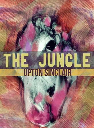 The Jungle by Upton Sinclair now on Web-e-Books.com