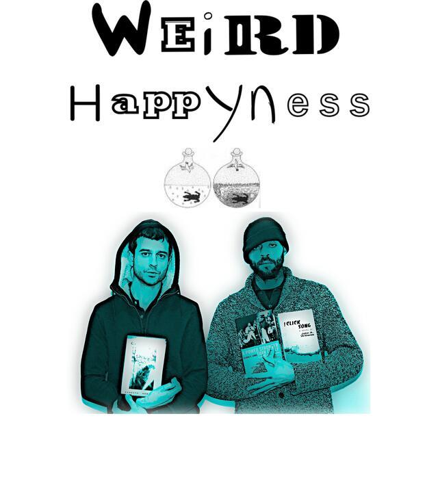 Weird HappyNess
