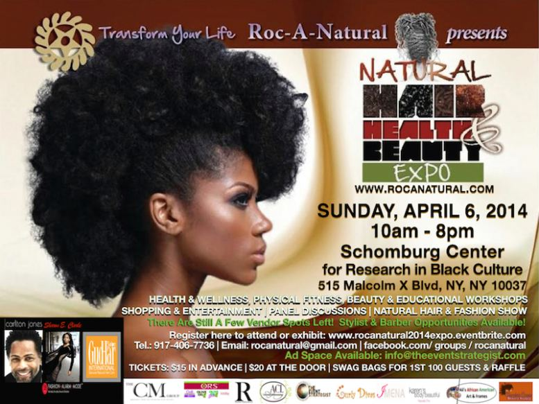 Roc-A-Natural Hair Health & Beauty Transform Your Life Expo 4/6/14 at Schomburg