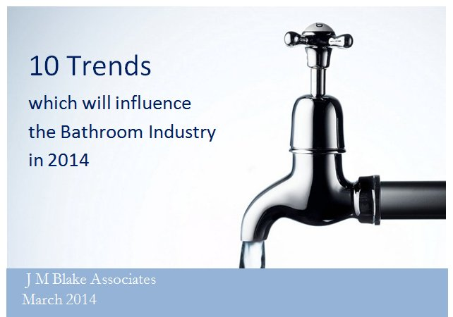 10 Trends which will influence the Bathroom Industry in 2014