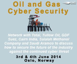 SMi's 4th Oil and Gas Cyber Security, 3rd and 4th June 2014, Oslo, Norway