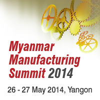 Myanmar Manufacturing Summit 2014