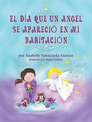 El Dia Que Un Angel Se Aparecio En Mi Habitacion
