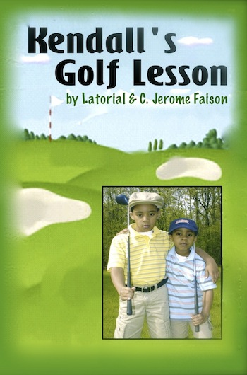 Kendall's Golf Lesson by Latorial & C. Jerome Faison