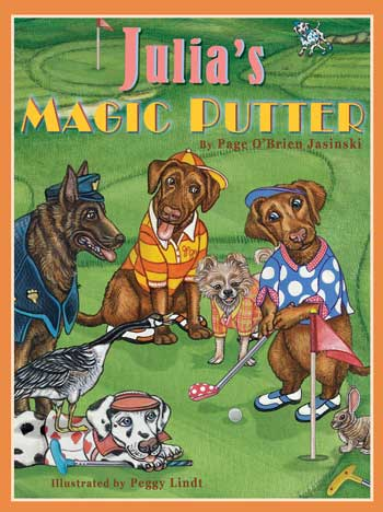 "Sea Hill Press releases ""Julia's Magic Putter,"" a children's golf picture book."