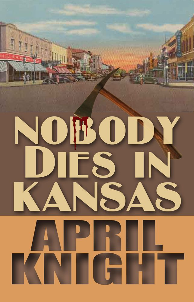 Nobody Dies in Kansas