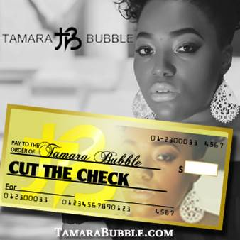 Tamara Bubble New Single Cut The Check