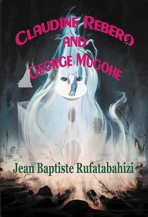 Claudine Rebero and George Mugohe