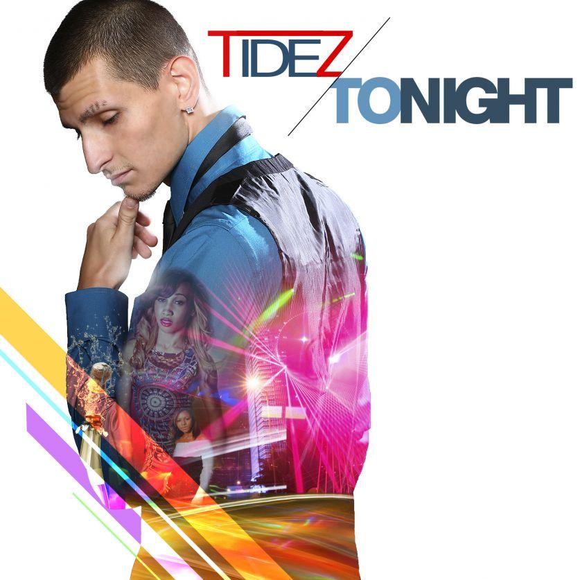 "Tidez Debut Single ""Tonight"""