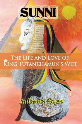 Sunni - The Life and Love of King Tutankhamun's Wi